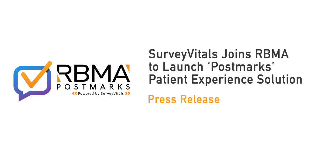 SurveyVitals Joins RBMA to Launch 'Postmarks' Patient Experience Solution